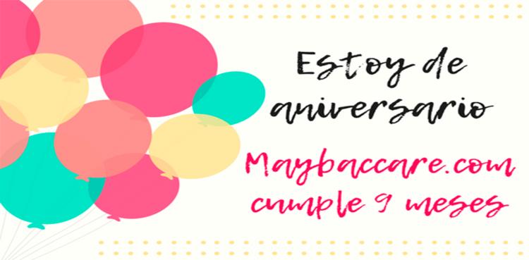 El blog maybaccare.com de aniversario