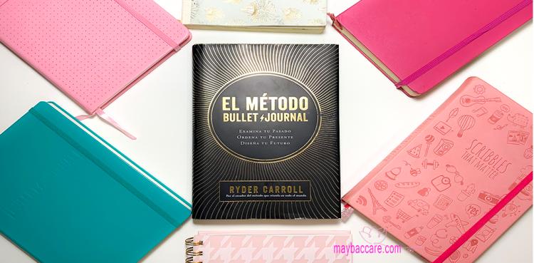 el método bullet journal. examina tu pasado.